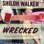 Wrecked by Shiloh Walker