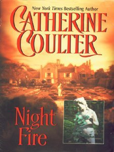 Night Fire (Night Trilogy) by Catherine Coulter