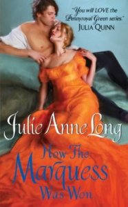 How the Marquess Was Won: Pennyroyal Green Series by Julie Anne Long