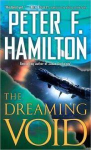The Dreaming Void (Void Trilogy Series #1)      by     Peter F. Hamilton