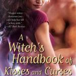 A Witch's Handbook of Kisses and Curses Molly Harper