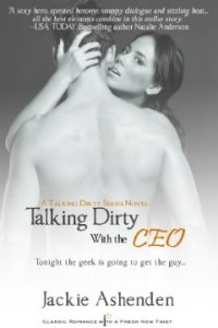 Talking Dirty with the CEO: A Talking Dirty Series Book (Entangled Indulgence) by Jackie Ashenden