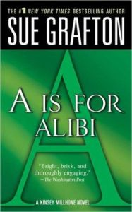 "A"" is for Alibi Sue Grafton"