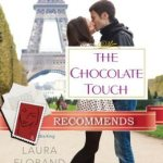 The Chocolate Touch Laura Florand
