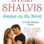 Always on My Mind (Lucky Harbor Series #8) by Jill Shalvis