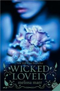 Wicked Lovely (Wicked Lovely Series #1) by Melissa Marr