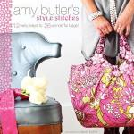 Amy Butler's Style Stitches: 12 Easy Ways to 26 Wonderful Bags Amy Butler