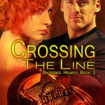 Crossing the Line (Battered Hearts #3) by Kele Moon
