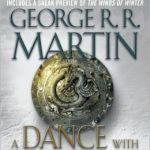 A Dance with Dragons (A Song of Ice and Fire #5) by George R. R. Martin