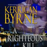 A Righteous Kill (The Shakespearean Suspense #1) by Kerrigan Byrne