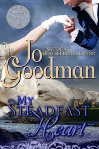 My Steadfast Heart (The Thorne Brothers Trilogy, Book 1) y Jo Goodman