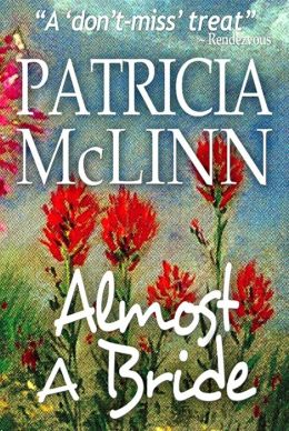 Almost a Bride (Wyoming Wildflowers Book 1) by Patricia McLinn