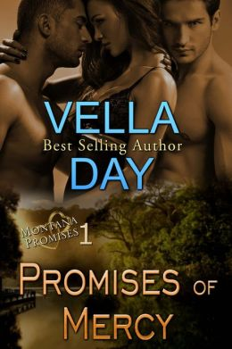 Promises of Mercy(Montana Promises-Book 1)  by Vella Day