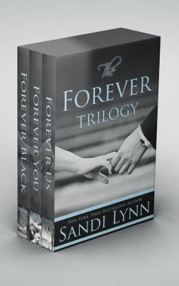 The Forever Trilogy: Forever Black, Forever You, Forever Us by Sandi Lynn
