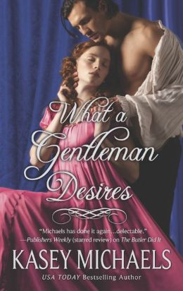What a Gentleman Desires (Hqn)  by Kasey Michaels