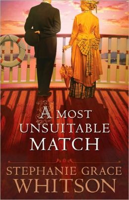 Most Unsuitable Match, A by Stephanie Grace Whitson