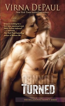 Turned: The Belladonna Agency Series by Virna DePaul