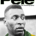 Pele: The Autobiography by Pelé