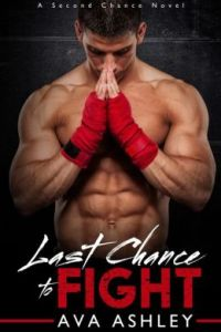 Last Chance To Fight by Ava Ashley