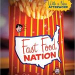 Fast Food Nation: The Dark Side of the All-American Meal by Eric Schlosser