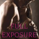 Full Exposure: Book One: Independence Falls by Sara Jane Stone