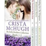 The Kelly Brothers, Books 1-3 (The Sweetest Seduction/Breakaway Hearts/Falling for the Wingman) by Crista McHugh