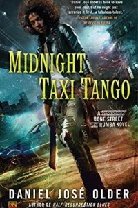REVIEW:  Midnight Taxi Tango by Daniel José Older