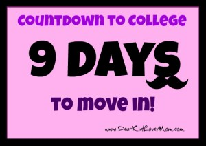 countdown to college move in 9 days