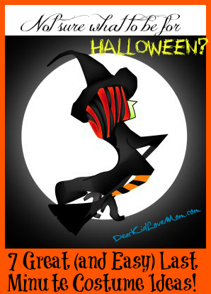 Not sure what to be for Halloween? 7 easy ideas DearKidLoveMom.com