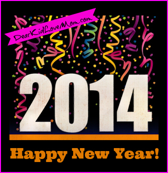 2014 Happy New Year DearKidLoveMom.com
