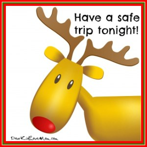 Have a safe trip Rudolph! DearKidLoveMom.com