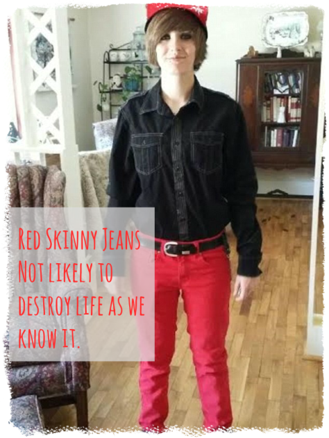 Red Skinny Jeans -- unlikely to destroy life (or prom) as we know it DearKidLoveMom.com