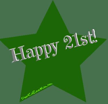 Happy 21st birthday! DearKidLoveMom.com