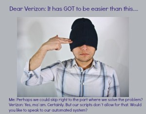 Dear Verizon: It has GOT to be easier than this. DearKidLoveMom.com