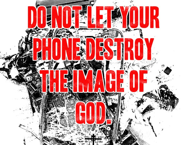 Don't Destroy the Image of God.