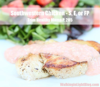 Trim Healthy Mama Recipe. South Western Chicken