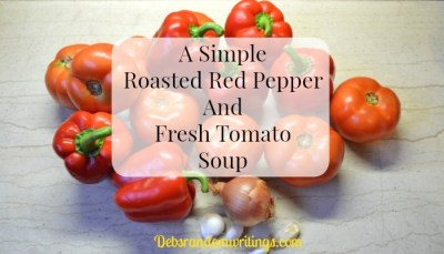 Roasted Red Pepper And Fresh Tomato Soup Recipe