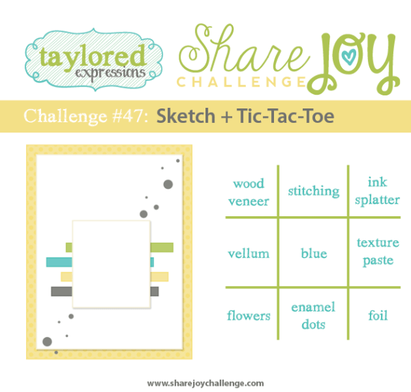 Share Joy Challenge 47 by Taylored Expressions