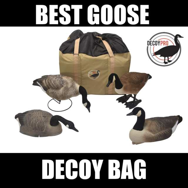 best goose decoy bag
