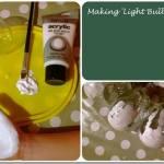 Christmas Crafting: Light Bulbles