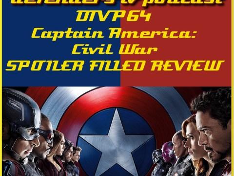 DTVP64 Captain America Civil War Spoiler Filled Review