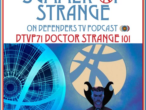 DTVP E71 Doctor Strange 101 Podcast