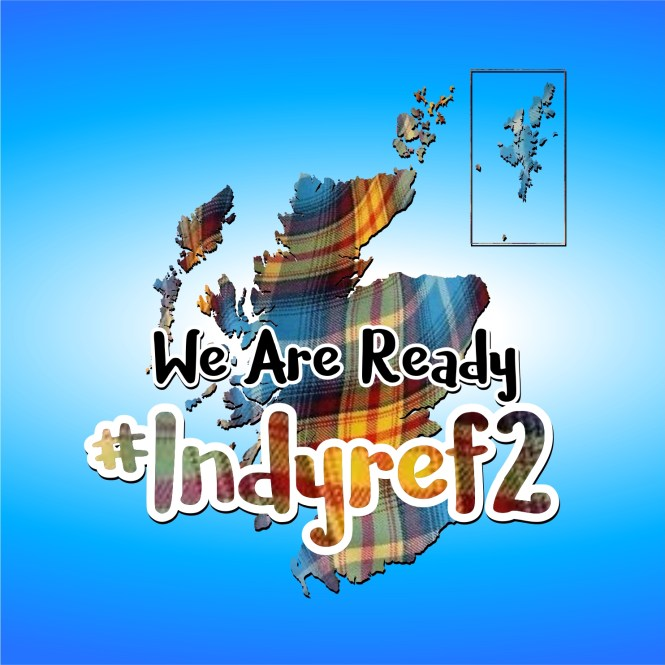 We are Ready #Indyref2