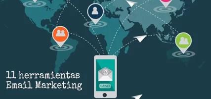 11 herramientas para nuestras campañas Email Marketing