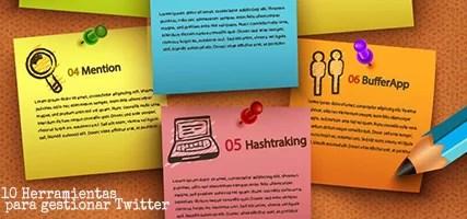 10 Herramientas imprescindibles para gestionar Twitter