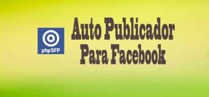 Auto Publicador Para Facebook phpSFP – Instalación