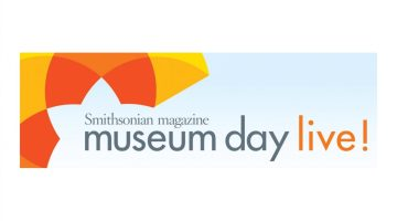Museum Day Live! Free Museum Admissions Nationwide