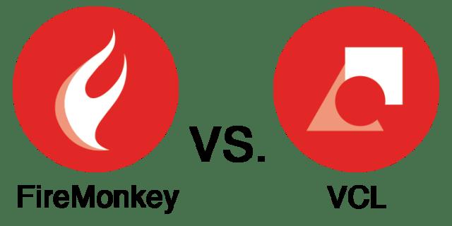 FireMonkey vs. VCL