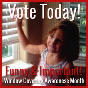 Blind Cord Safety – Your Vote Counts