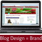 blog design is your brand 150x150 {Blog Tips} How to Keep Your Readers Coming Back for More